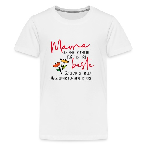 Mamas bestes Geschenk - Teenager Premium T-Shirt