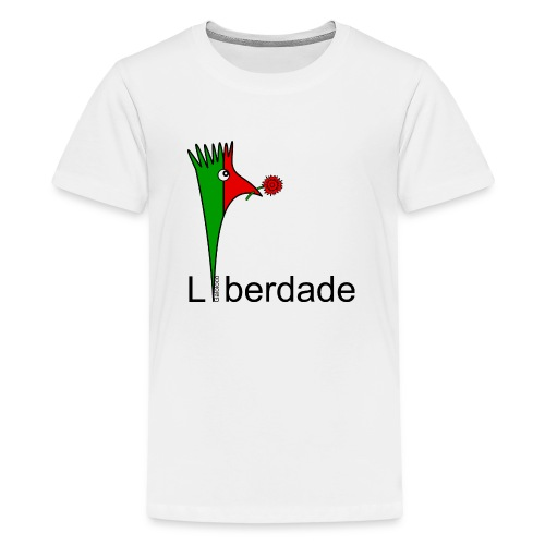 Galoloco - Liberdaded - 25 Abril - T-shirt Premium Ado