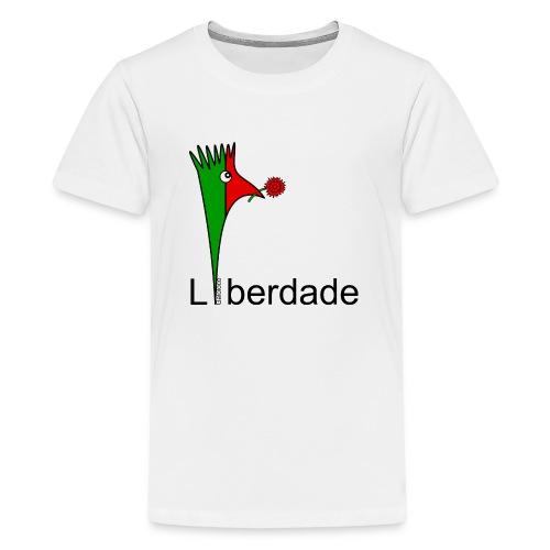 Galoloco - Liberdaded - 25 Abril - Teenage Premium T-Shirt