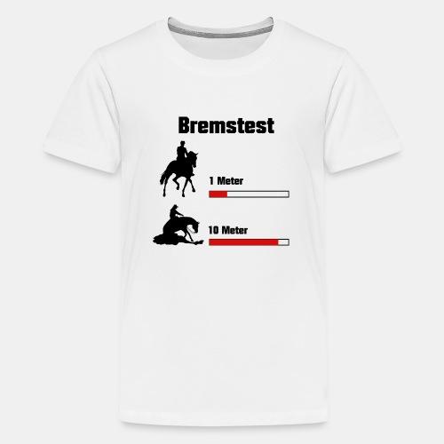 Bremstest - Teenager Premium T-Shirt