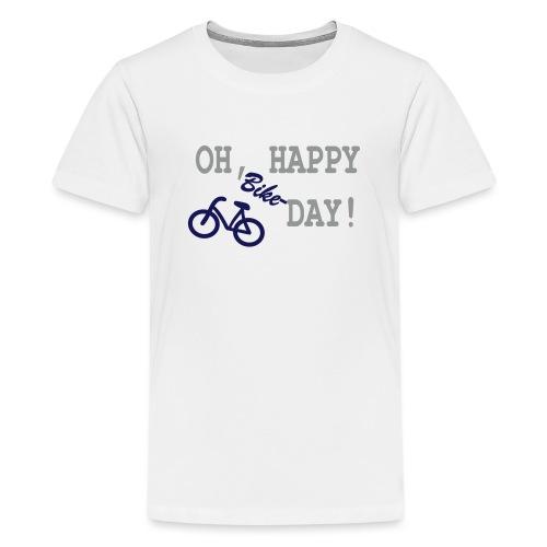 Oh Happy Bike Day - Teenager Premium T-Shirt