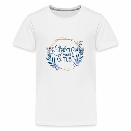 Shalom Buker Tub - Teenage Premium T-Shirt