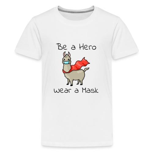 Sei ein Held, trag eine Maske - fight COVID-19 - Teenager Premium T-Shirt