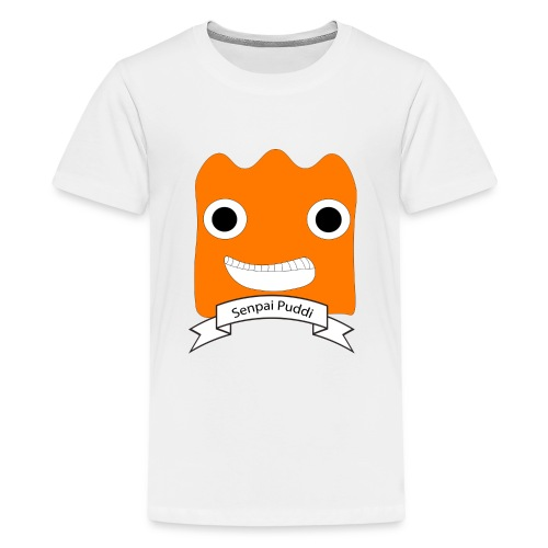 Senpai Puddi - Teenage Premium T-Shirt