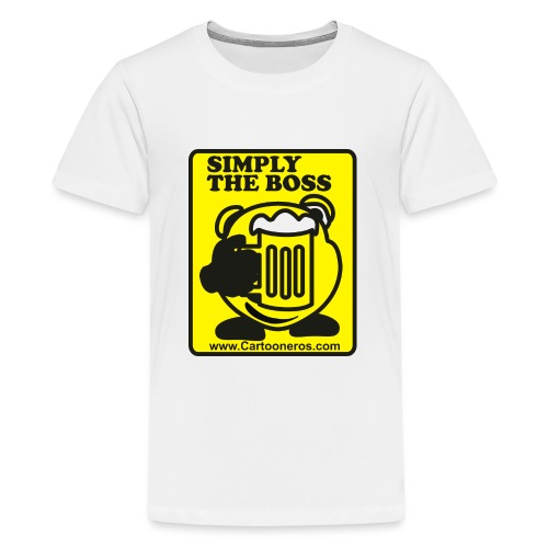 Simply the Boss - Teenage Premium T-Shirt