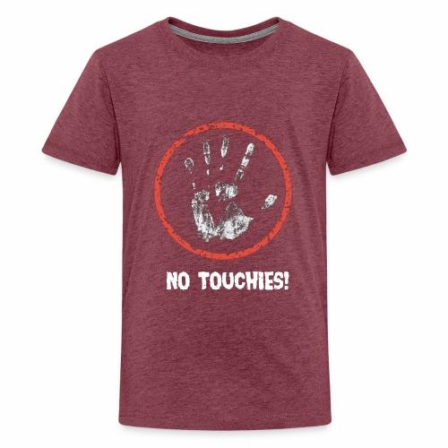 No Touchies 004 - Teenage Premium T-Shirt