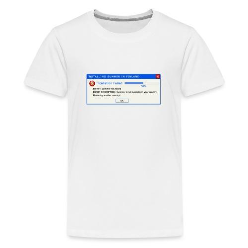 Summer Error Message - Teinien premium t-paita