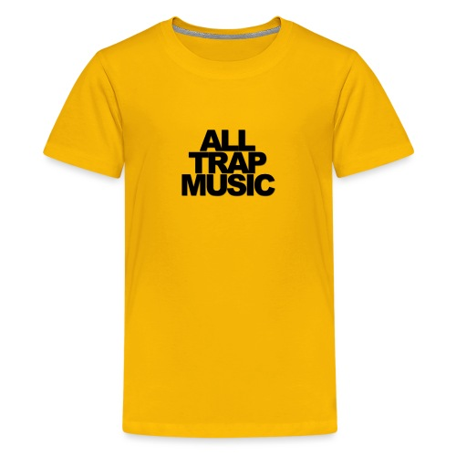 All Trap Music - T-shirt Premium Ado