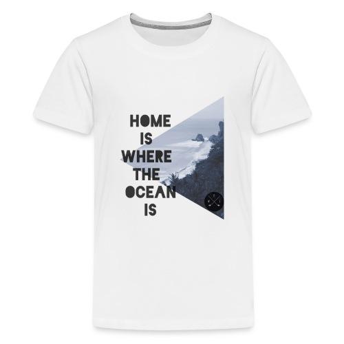 home is - Teenager Premium T-Shirt