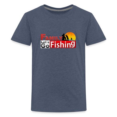 FAMILY LET´S GO FISHING FONDO - Camiseta premium adolescente