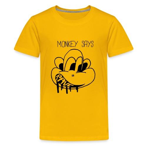 Monkey Says Rave - Teenage Premium T-Shirt