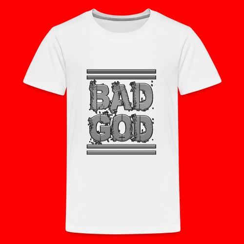 BadGod - Teenage Premium T-Shirt