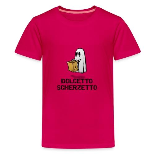 Dolcetto Scherzetto Magliette Bambini Uomo Donna - Maglietta Premium per ragazzi