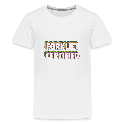 Forklift Certification Meme - Teenage Premium T-Shirt