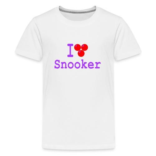 ilovesnooker - Teenage Premium T-Shirt