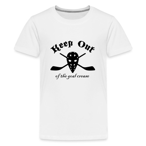 Keep Out Of The Goal Crease (Ice Hockey) - Teenage Premium T-Shirt