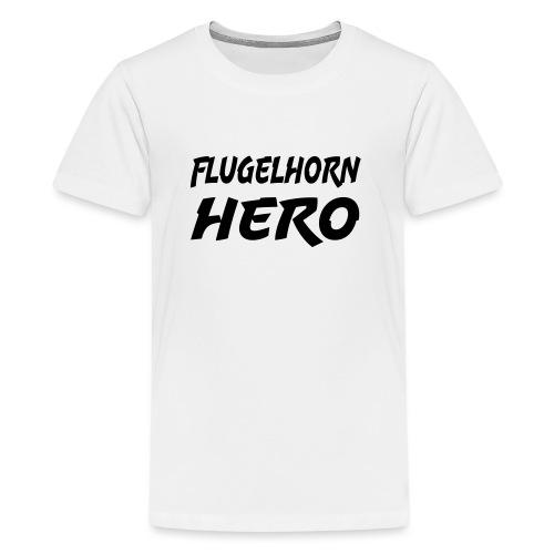Flugelhorn Hero - Teenage Premium T-Shirt