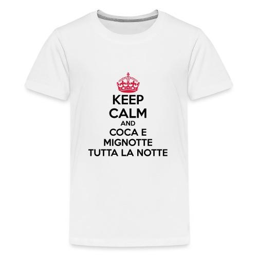 Coca e Mignotte Keep Calm - Maglietta Premium per ragazzi
