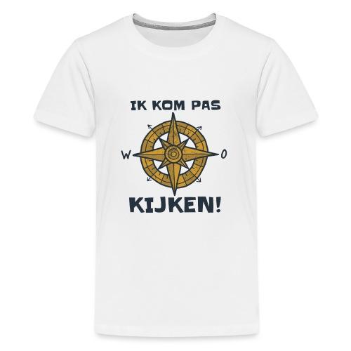 ik kompas kijken - Teenager Premium T-shirt