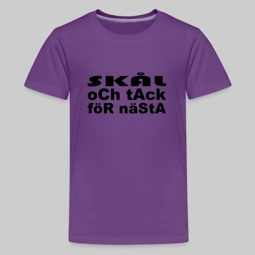 Skål Och Tack - Premium-T-shirt tonåring