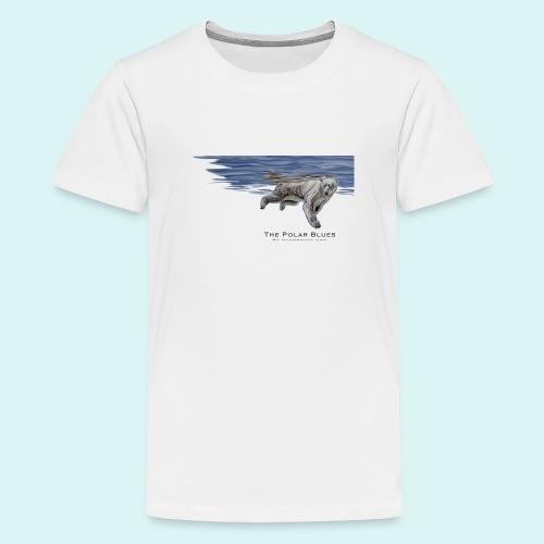 Polar-Blues-SpSh - Teenage Premium T-Shirt