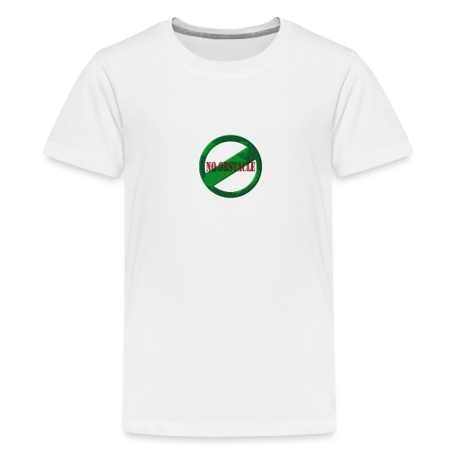 NO OBSTACLE - Teenage Premium T-Shirt