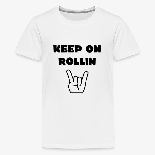 > Altijd blijven rollen met je rolstoel - Teenager Premium T-shirt