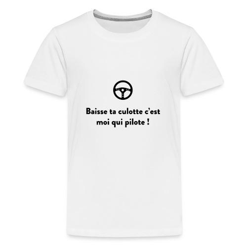 baisse_ta_culotte_cest_ - T-shirt Premium Ado