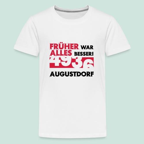 Früher 4936 Augustdorf - Teenager Premium T-Shirt