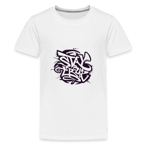 STAY TRUE - T-shirt Premium Ado