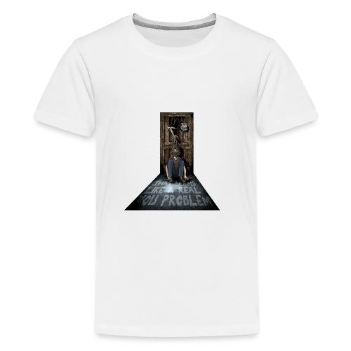 you problem main png - Teenage Premium T-Shirt