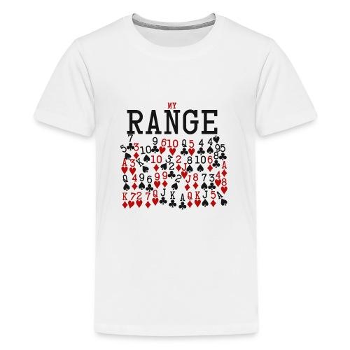 My Range - Teenage Premium T-Shirt