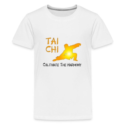 Tai Chi - Cultivate The Harmony - Teenage Premium T-Shirt