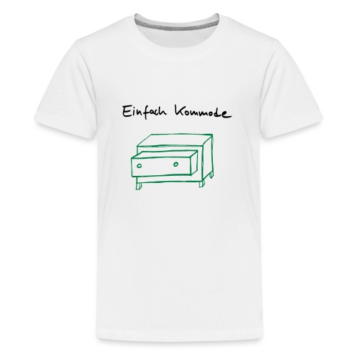 Einfach Kommode - Teenager Premium T-Shirt