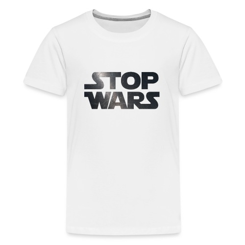 STOP WARS - Teenage Premium T-Shirt