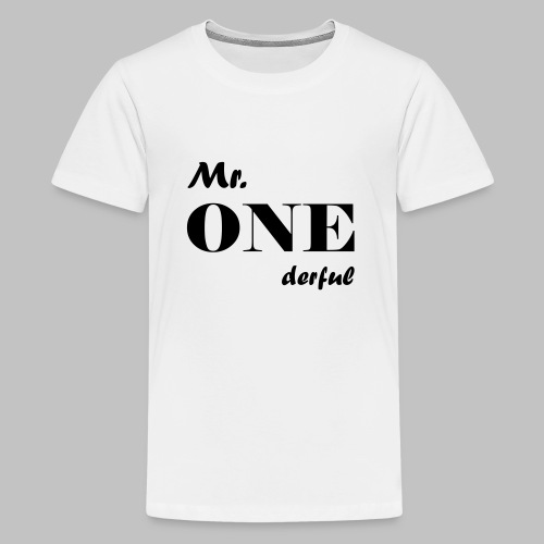 Mr.Onederful - Teenager Premium T-Shirt
