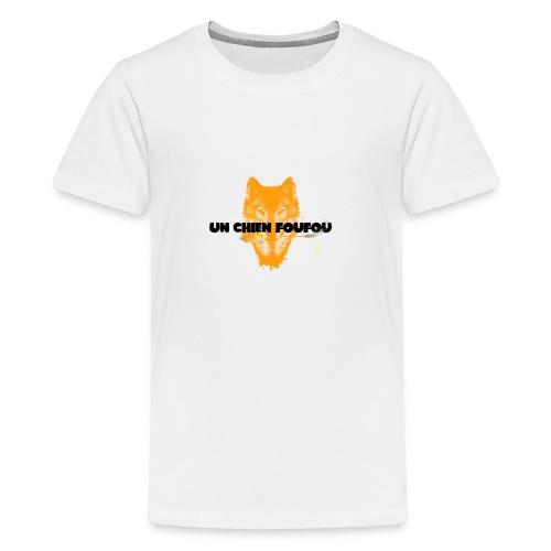 Un Chien FouFou - T-shirt Premium Ado