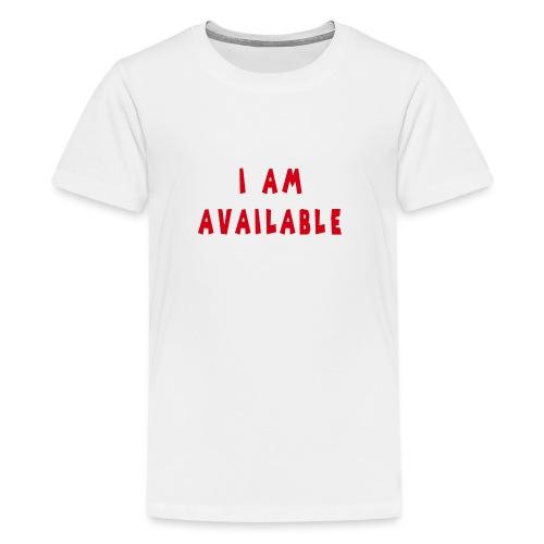 Am Available - Teinien premium t-paita