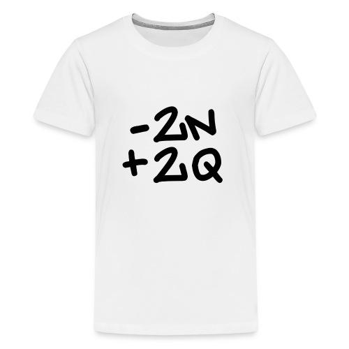 -2n+2q - Teenage Premium T-Shirt