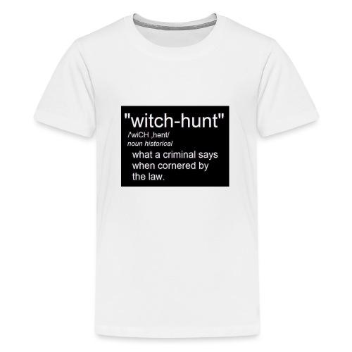 Witch Hunt - women's Tshirt - Teenage Premium T-Shirt