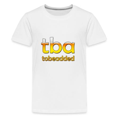 Bier tobeadded - Teenager Premium T-Shirt