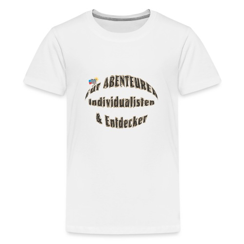 Abenteurer Individualisten & Entdecker - Teenager Premium T-Shirt