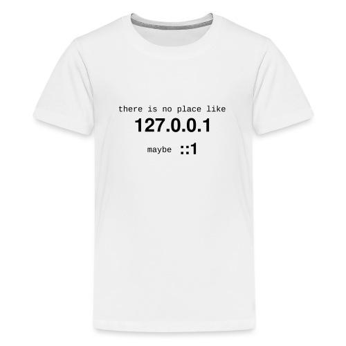 127-0-0-1-::1 - T-shirt Premium Ado