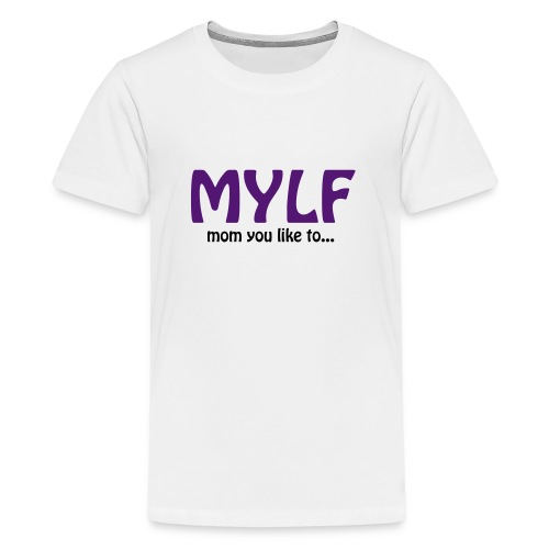 milf - Teenager Premium T-shirt