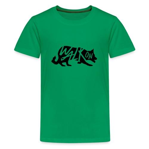 Walk On - T-shirt Premium Ado