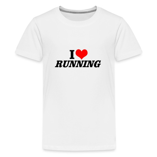 I love running - Teenager Premium T-Shirt