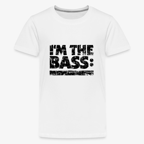 I M THE BASS Vintage Black Line - Teenager Premium T-Shirt