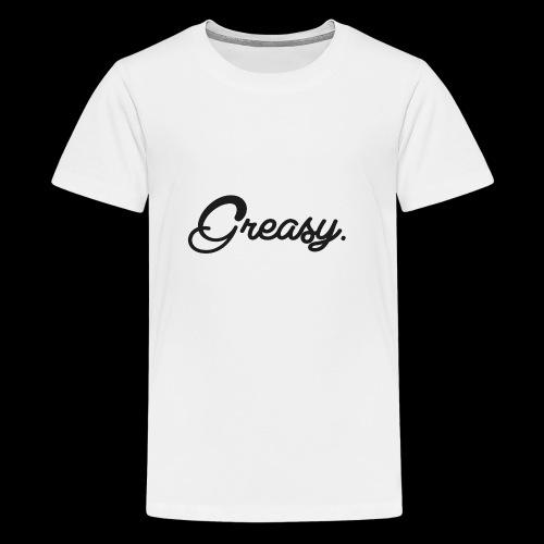 Greasy T-Shirt - Teenager Premium T-shirt