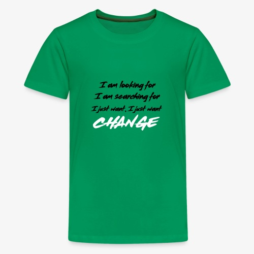 Change (NF) 1.1 - Teenage Premium T-Shirt