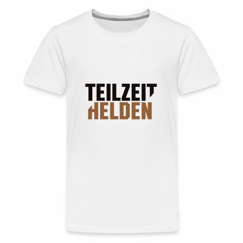 Teilzeithelden_Schriftunt - Teenager Premium T-Shirt